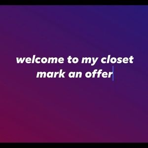 welcome to my closet I marked a considerable offer